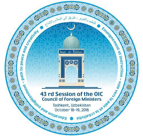 The Tashkent Declaration of the 43rd Session of the Council of Foreign Ministers of the Organization of Islamic Cooperation «Education and Enlightenment – Path to Peace and Creativity»